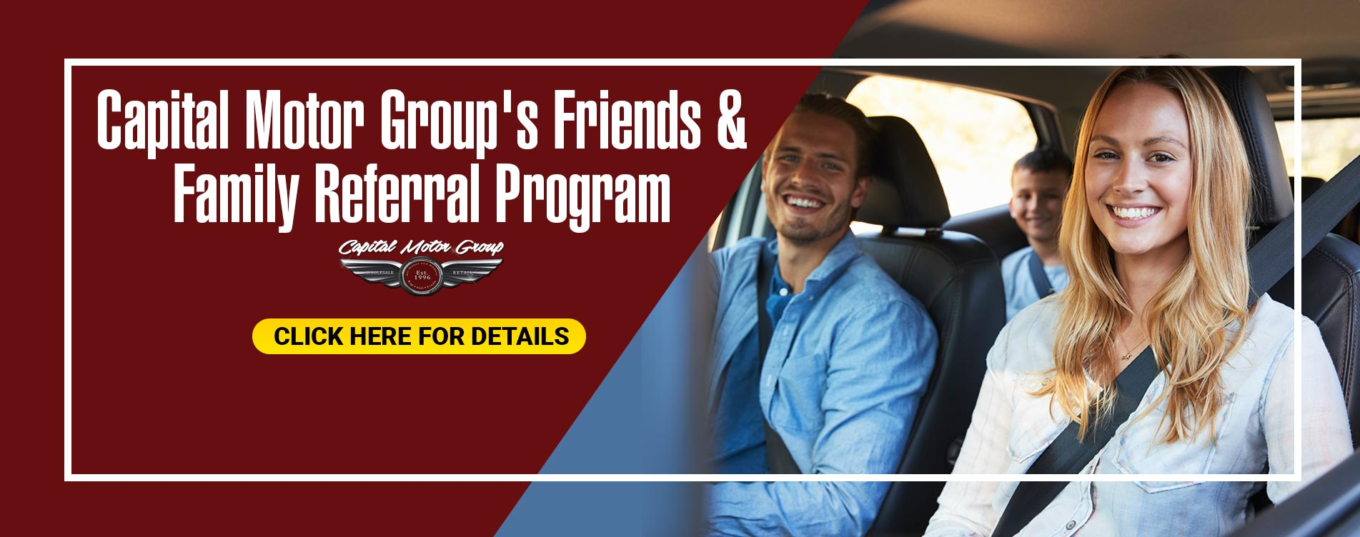 Friends & Family by Capital Motor Group